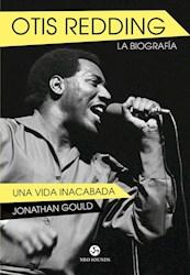 Libro Otis Redding La Biografia