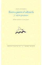 Papel TORRES PARA EL SILENCIO Y OTROS POEMAS