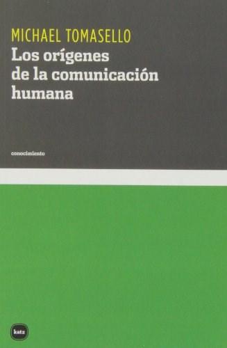 Papel Origenes De La Comunicacion Humana, Los
