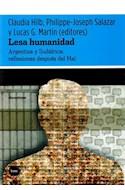 Papel LESA HUMANIDAD ARGENTINA Y SUDAFRICA REFLEXIONES DESPUE  S DEL MAL (SERIE DISCUSIONES)