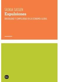 Papel Expulsiones Brutalidad Y Complejidad En La Economia Global
