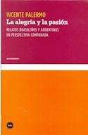 Papel ALEGRIA Y LA PASION RELATOS BRASILEÑOS Y ARGENTINOS EN PERSPECTIVA COMPARADA (CONOCIMIENTO)