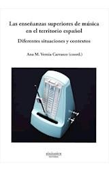 E-book Las enseñanzas superiores de música en el territorio español. Diferentes situaciones y contextos