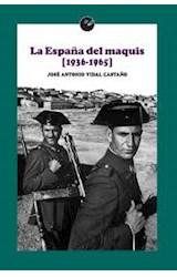 Papel LA ESPAÑA DEL MAQUIS (1936-1965)