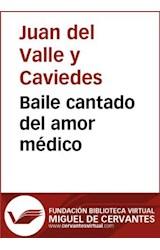 E-book Baile cantado del amor médico