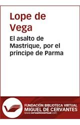 E-book El asalto de Mastrique, por el príncipe de Parma
