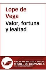 E-book Valor, fortuna y lealtad