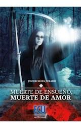 E-book Muerte de ensueño, muerte de amor