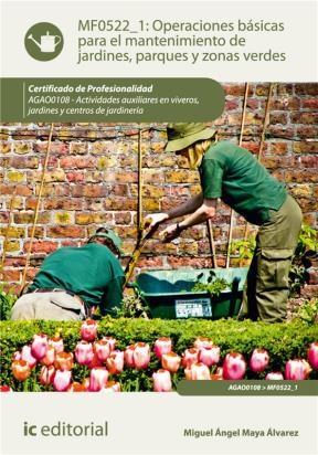 E-book Operaciones Básicas Para El Mantenimiento De Jardines, Parques Y Zonas Verdes