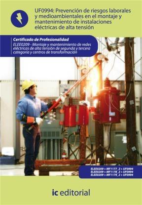 E-book Prevención De Riesgos Laborales Y Medioambientales En El Montaje Y Mantenimiento De Instalaciones Eléctricas De Alta Tensión