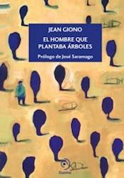 Papel Hombre Que Plantaba Arboles, El