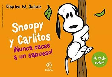 Papel Snoopy Y Carlitos - Nunca Caces A Un Sabueso!