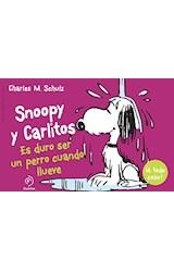 Papel SNOOPY Y CARLITOS ES DURO SER UN PERRO CUANDO LLUEVE