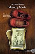 Papel MOMO Y MARIE EL DESTINO EPICO DE UN CHICO EN EL PARIS OCUPADO POR LOS NAZIS