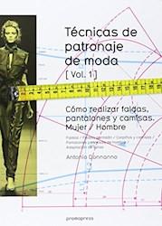 Libro Tecnicas De Patronaje De Moda Vol. 1