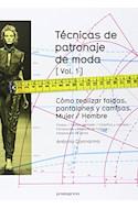 Papel TECNICAS DE PATRONAJE DE MODA COMO REALIZAR FALDAS PANTALONES Y CAMISAS MUJER/HOMBRE [VOLUMEN 1]