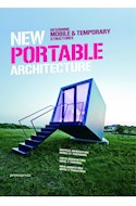 Papel NEW PORTABLE ARCHITECTURE DESIGNING MOBILE & TEMPORARY STRUCTURES (ESPAÑOL/INGLES/PORTUGUES)