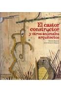 Papel CASTOR CONSTRUCTOR Y OTROS ANIMALES ARQUITECTOS (CARTONE)