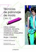 Papel TECNICAS DE PATRONAJE DE MODA [VOLUMEN 2] (ILUSTRACIONES DE ELISABETTA KUKY DRUDI)