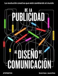 Libro De La Publicidad Al Dise/O De Comunicacion
