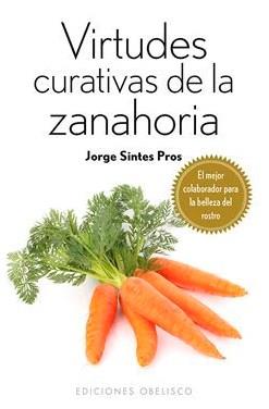 Papel Virtudes Curativas De La Zanahoria