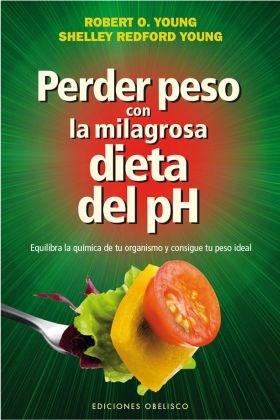 Papel Perder Peso Con La Milagrosa Dieta Del Ph