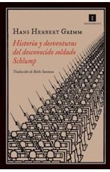 Papel HISTORIA Y DESVENTURAS DEL DESCONOCIDO SOLDA