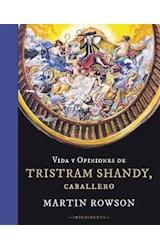 Papel VIDA Y OPINIONES DE TRISTRAM SHANDY, CABALLE