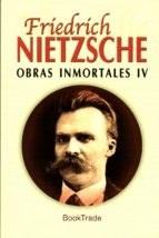 Papel Obras Inmortales / Friedrich Nietzsche / 4 Tomos