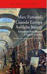 Papel CUANDO EUROPA HABLABA FRANCES
