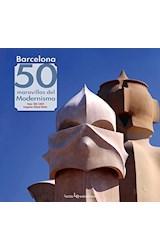 Papel Barcelona: 50 Maravillas Del Modernismo
