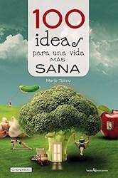 Papel 100 Ideas Para Una Vida Mas Sana Y Natural