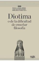 Papel DIOTIMA O DE LA DIFICULTAD DE ENSEÑAR FILOSOFIA