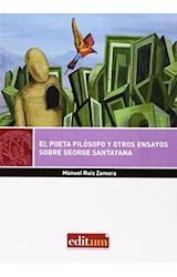 Papel EL POETA FILOSOFO Y OTROS ENSAYOS SOBRE GEORGE SANTAYANA