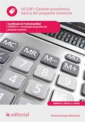 Libro Gestion Economica Basica Del Pequeño Comercio.