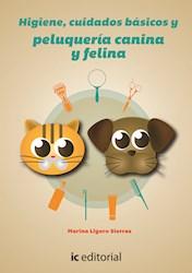 Libro Higiene, Cuidados Basicos Y Peluqueria Canina Y
