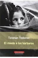 Papel MIEDO A LOS BARBAROS (CIRCULO DE LECTORES)