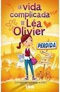 Papel VIDA COMPLICADA DE LEA OLIVER (ESCRITURA DESATADA)