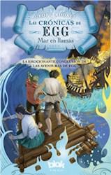 Libro 3. Mar En Llamas  Las Cronicas De Egg