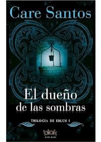 Papel Dueño De Las Sombras (Elbus 1)