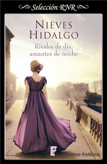 E-book Rivales De Día, Amantes De Noche (Un Romance En Londres 1)