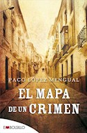 Papel MAPA DE UN CRIMEN (COLECCION MISTERIO) (BOLSILLO)