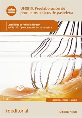 E-book Preelaboración De Productos Básicos De Pastelería