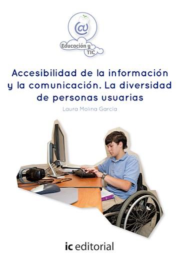 Papel Accesibilidad De La Información Y La Comunicación. La Diversidad De Personas Usuarias