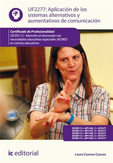 Papel Aplicación De Los Sistemas Alternativos Y Aumentativos De Comunicación. Ssce0112 - Atención Al Alumn