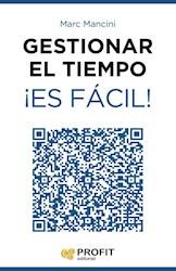 Libro Gestionar El Tiempo Es Facil !
