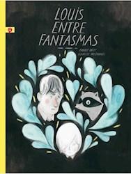 Libro Louis Entre Fantasmas
