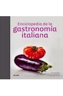 Papel ENCICLOPEDIA DE LA GASTRONOMIA ITALIANA (CARTONE) (ILUSTRADO)
