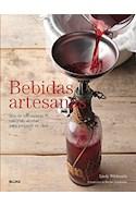 Papel BEBIDAS ARTESANAS MAS DE 100 RECETAS CON Y SIN ALCOHOL PARA PREPARAR EN CASA (CARTONE)