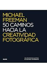 Papel 50 CAMINOS HACIA LA CREATIVIDAD FOTOGRAFICA